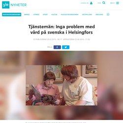 Tjänstemän: Inga problem med vård på svenska i Helsingfors