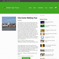 Helsinki City Center Tours-greencaptours