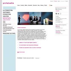 PRO HELVETIA - DIE STIFTUNG: Culture numérique