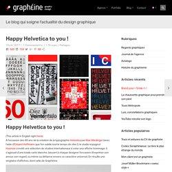 Happy Helvetica to you ! - Graphéine - Agence de communication Paris Lyon
