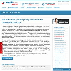 Hematologist Email List, Mailing Addresses and Database from Healthcare Marketers