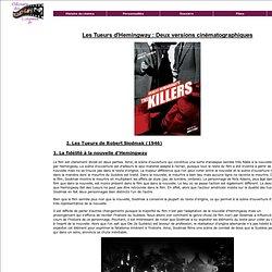 L'odyssée du cinéma : Dossier sur Les Tueurs d'Hemingway : Deux versions cinématographiques