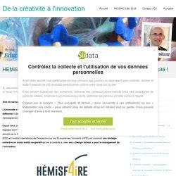 HEMiSF4iRE, une Design School innovante pour transformer l'Université ! – De la créativité à l'innovation