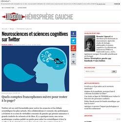 Neurosciences et sciences cognitives sur Twitter