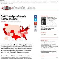 Hémisphère gauche - Covid-19 a-t-il pu naître sur le territoire américain? - Libération.fr