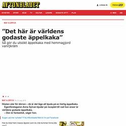 """Äppelkaka med hemmagjord vaniljkräm - """"Världens godaste"""""""