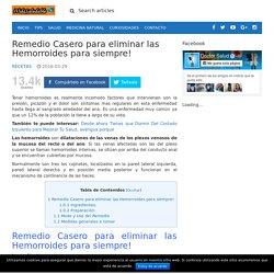 Remedio Casero para eliminar las Hemorroides para siempre!