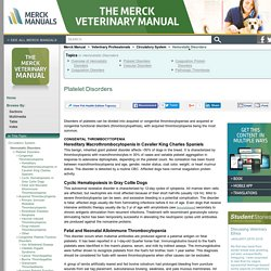 Platelet Disorders: Hemostatic Disorders: Merck Veterinary Manual