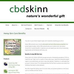Hemp Skin Care Benefits - cbdskinn