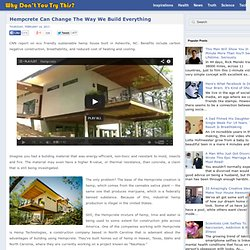 Hempcrete Can Change The Way We Build Everything ~ Why Don't You Try This?