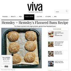 Hemsley + Hemsley's Flaxseed Buns Recipe - Viva