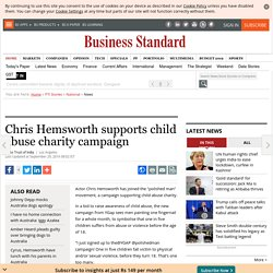 Chris Hemsworth supports child abuse charity campaign