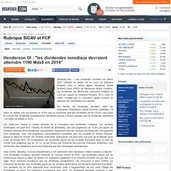 """Henderson GI : """"les dividendes mondiaux devraient atteindre 1190 Mds$ en 2014"""""""