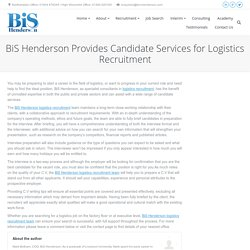 BiS Henderson Provides Candidate Services for Logistics Recruitment