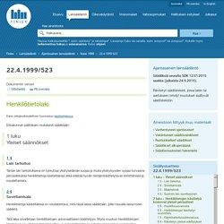 Henkilötietolaki 523/1999 - Ajantasainen lainsäädäntö - FINLEX ®