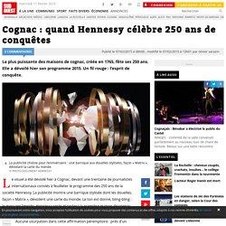 Cognac : quand Hennessy célèbre 250 ans de conquêtes