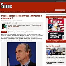 Pascal et Henrard nommés : Mitterrand désavoué ?