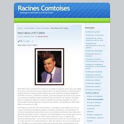 Henri Maire (1917-2004) - Racines Comtoises