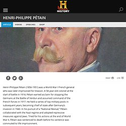 Henri-Philippe Pétain — History.com Articles, Video, Pictures and Facts