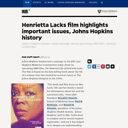 Henrietta Lacks film highlights important issues, Johns Hopkins history