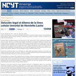 Solución legal al dilema de la línea celular inmortal de Henrietta Lacks