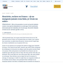Henriette, esclave en France : «Je ne mangeais jamais à ma faim, je vivais un enfer»