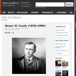 Henry W. Grady (1850-1889)
