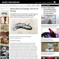 Henry Moore Drawings: The Art of Seeing