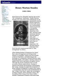 Henry Morton Stanley Biography
