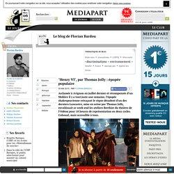 """Blogs Médiapart : """"Henry VI"""", par Thomas Jolly : épopée populaire"""