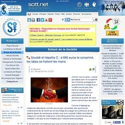 Sovaldi et hépatite C : à 666 euros le comprimé, les labos se frottent les mains
