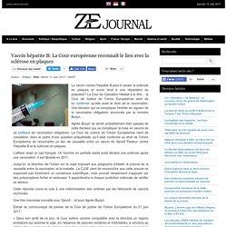 Vaccin hépatite B: La Cour européenne reconnaît le lien avec la sclérose en plaques