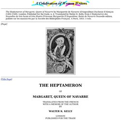 The Heptameron of Margaret, Queen of Navarre.