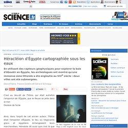 Héracléion d'Égypte cartographiée sous les eaux