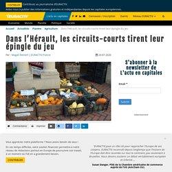 EURACTIV 24/07/20 Dans l'Hérault, les circuits-courts tirent leur épingle du jeu