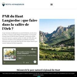 Hérault : que voir dans le parc naturel régional du Haut Languedoc ?