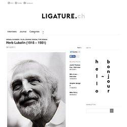 Herb Lubalin (1918 – 1981)