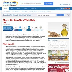 Herbal Oil: Myrrh Oil Benefits and Uses