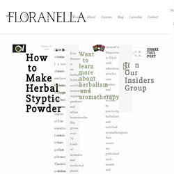 How to Make Herbal Styptic Powder – Floranella