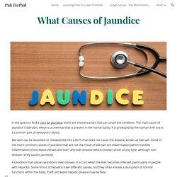 Pak Herbal - What Causes of Jaundice
