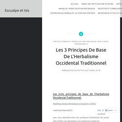 Les 3 Principes De Base De L'Herbalisme Occidental Traditionnel – Escualpe et Isis