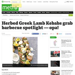 Herbed Greek Lamb Kebabs grab barbecue spotlight — opa!