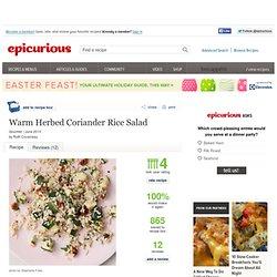 Warm Herbed Coriander Rice Salad Recipe at Epicurious