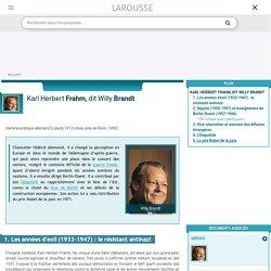 Karl Herbert Frahm dit Willy Brandt