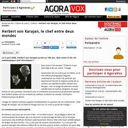 Herbert von Karajan, le chef entre deux mondes