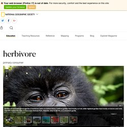 herbivore - National Geographic Society