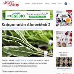 Conjuguer cuisine et herboristerie 2