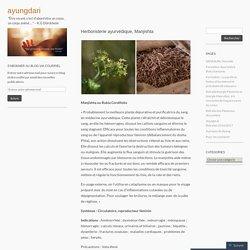 Herboristerie ayurvédique, Manjishta