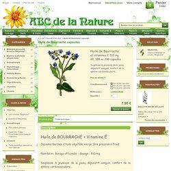 Huile de Bourrache, herboristerie, phytothérapie..