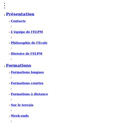 Ecole Lyonnaise de Plantes Mécidinales (ELPM) - Formation d'Herbaliste à Lyon : herboristerie, phytothérapie, plantes médicinales, aromathérapie, diététique, physio-pathologie, biochimie